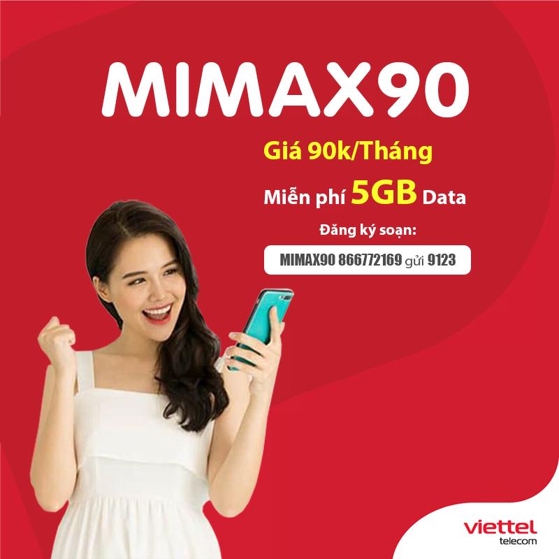 Đăng ký gói Mimax90 Viettel nhận ngay 5GB Data 3G/4G giá chỉ 90.000đ