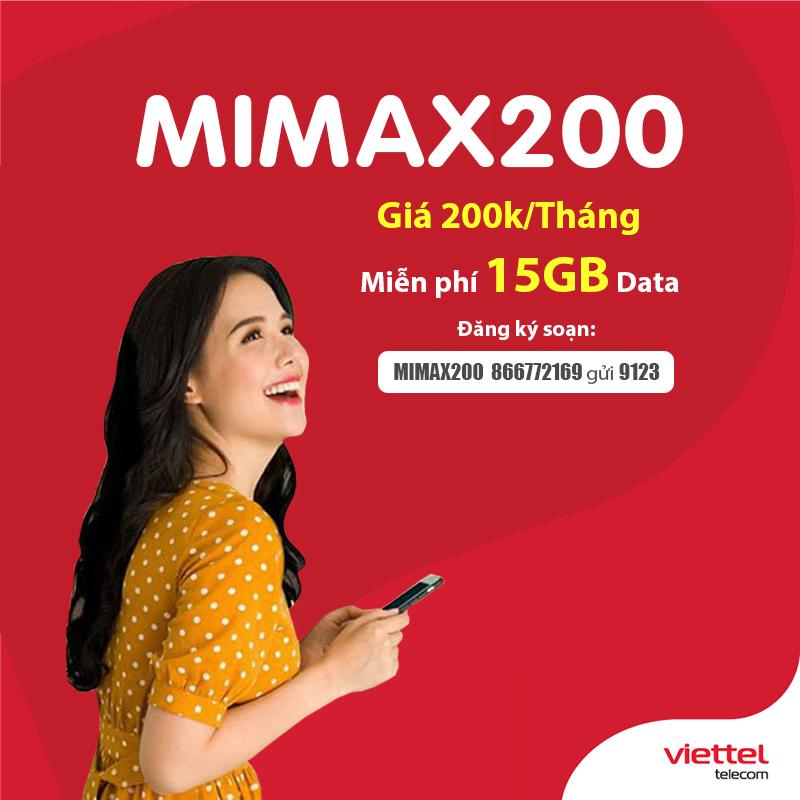 Đăng Ký Gói MIMAX200 Của Viettel Ưu Đãi 15GB Giá 200.000đ/tháng