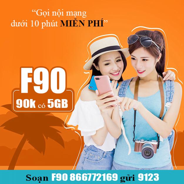 Đăng ký gói cước F90 Viettel giá 90.000đ ưu đãi 5GB/tháng