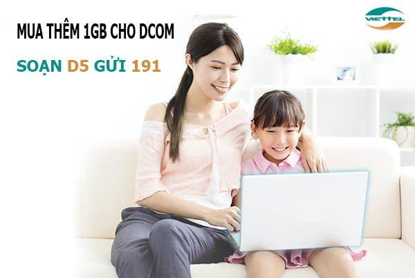 Gói D5 Viettel, mua thêm 1GB Data cho thuê bao Dcom giá 5.000đ