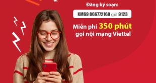 Đăng Ký Gói Cước KM69 Viettel Ưu Đãi 350 Phút Nội Mạng Chỉ 69.000đ
