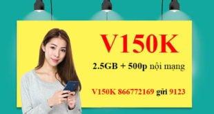 Đăng ký gói V150K Viettel ưu đãi 2.5GB & 500 phút nội mạng chỉ 150.000đ