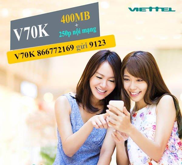 Đăng ký gói V70K Viettel ưu đãi 400MB & 250 phút nội mạng chỉ 70.000đ