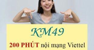 Đăng ký 200 phút gọi nội mạng chỉ 49.000đ/tháng với KM49 Viettel
