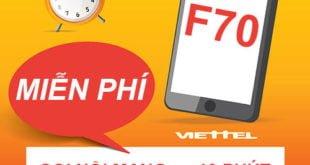 Đăng ký gói Combo F70 Viettel tặng 3GB & Miễn phí gọi nội mạng < 10p