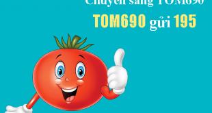 Soạn tin chuyển sang gói cước Tomato 690 (TOM690) Viettel