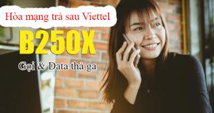 Hòa mạng trả sau gói B250X của Viettel thả ga gọi thoại và truy cập Internet