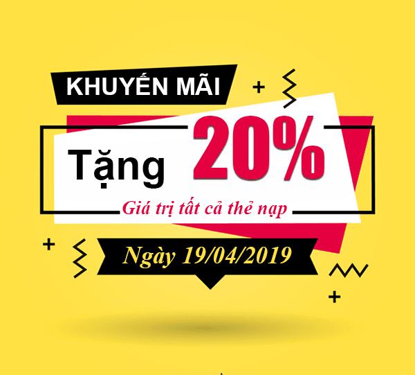 HOT: Viettel khuyến mãi tặng 20% giá trị thẻ nạp duy nhất 19/04/2019
