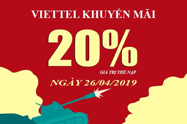 HOT: Viettel khuyến mãi tặng 20% giá trị thẻ nạp duy nhất 26/04/2019