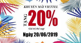 HOT: Khuyến mãi Viettel tặng 20% giá trị ngày vàng 20/06/2019