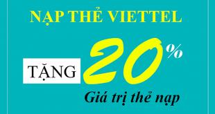 HOT: Viettel khuyến mãi 20% giá trị thẻ nạp duy nhất 20/08/2019