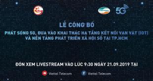 Viettel chính thức phát sóng 10 trạm 5G đầu tiên tại TP HCM