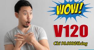 gói V120 Viettel giảm giá từ 120.000đ còn 90.000đ / tháng
