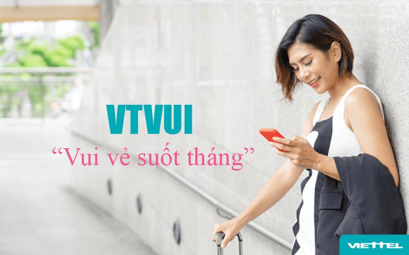 Có VTVUI Viettel - Vui vẻ suốt tháng cùng dế yêu