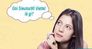 Gói SieuToc90 Viettel là gì