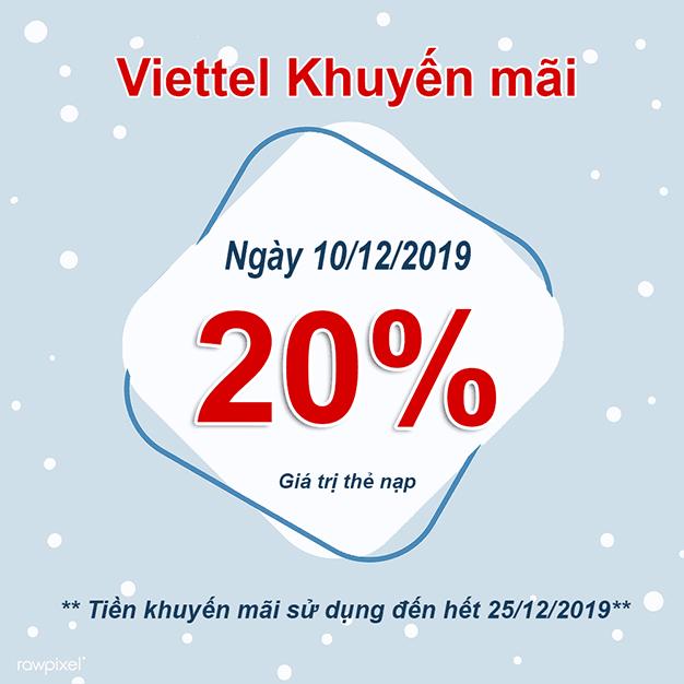 HOT: Khuyến mãi Viettel tặng 20% giá trị duy nhất ngày 10/12/2019