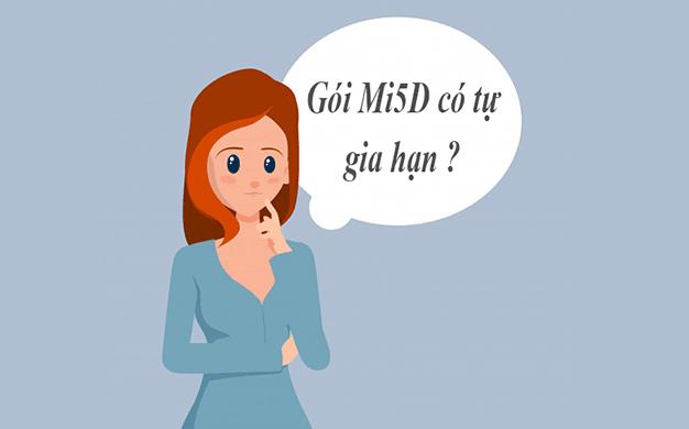 Gói MI5D Viettel có tự gia hạn hay không?