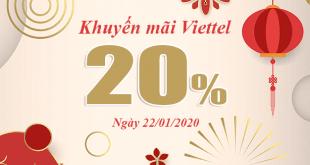 Viettel khuyến mãi 20% giá trị ngày 22/01/2020