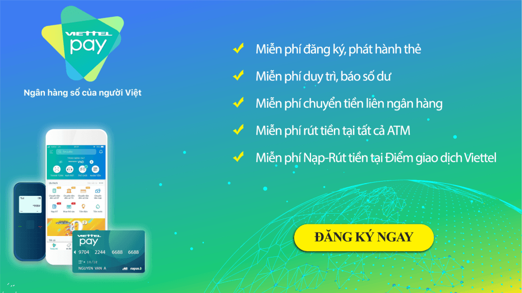 ViettelPay cung cấp dịch vụ ngân hàng số tiện ích tối đa cho người dùng