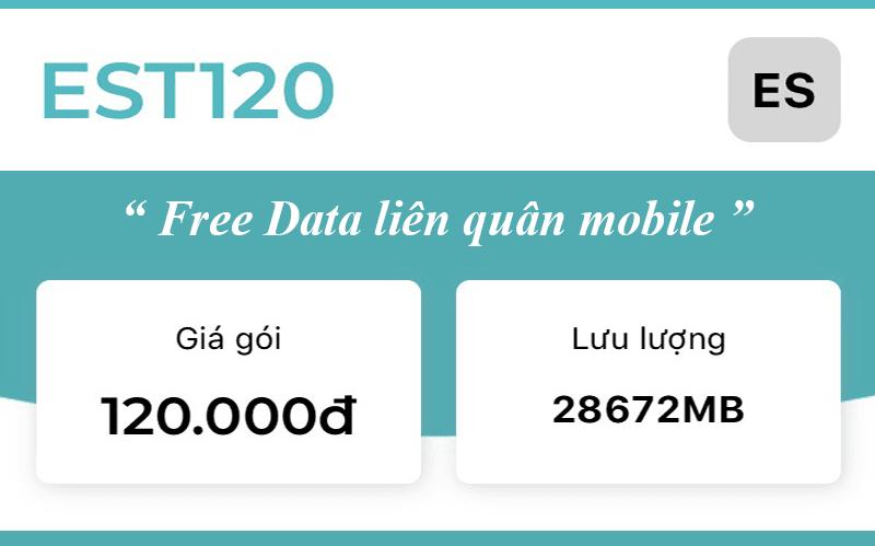 Gói EST120 Viettel ưu đãi 28GB & Miễn phí Data Liên Quân Mobile