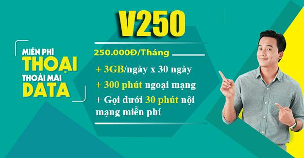 Đăng ký gói V250 Viettel ưu đãi 90GB & gọi nội mạng miễn phí dưới 30 phút
