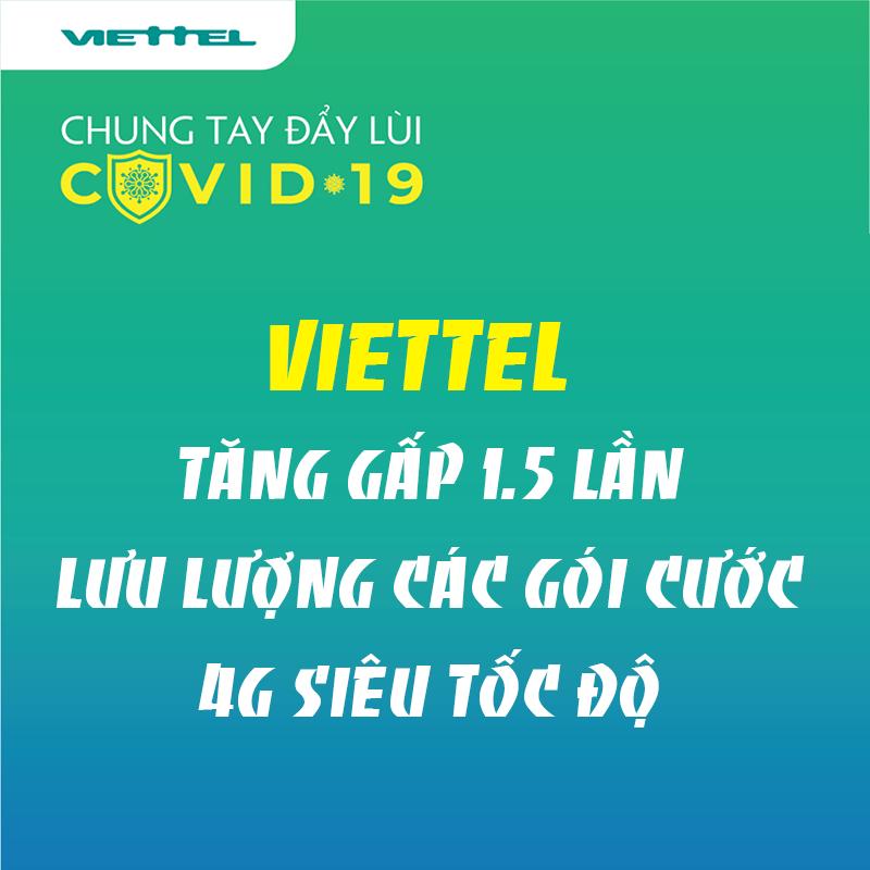 Viettel tăng gấp 1.5 lần lưu lượng các gói 4G Siêu Tốc Độ từ 11/04/2020