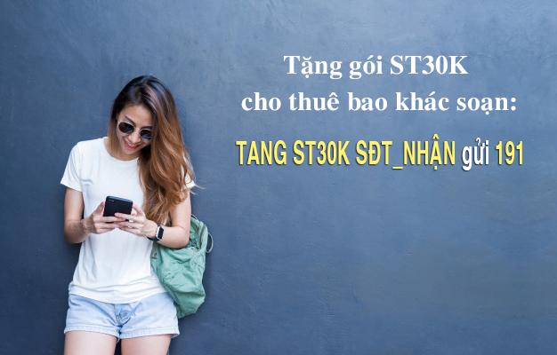 Cách tặng gói ST30K cho thuê bao khác bằng tin nhắn