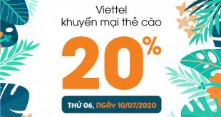HOT: Viettel khuyến mãi tặng 20% giá trị thẻ nạp duy nhất 10/07/2020