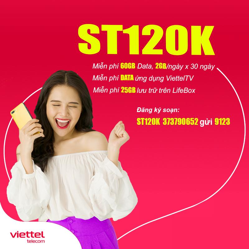 Gói ST120K Viettel ưu đãi hấp dẫn chỉ 120.000đ/tháng