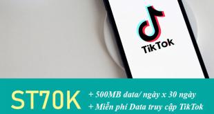 Đăng ký gói ST70K Viettel có 500MB/ngày & Miễn phí Data TikTok