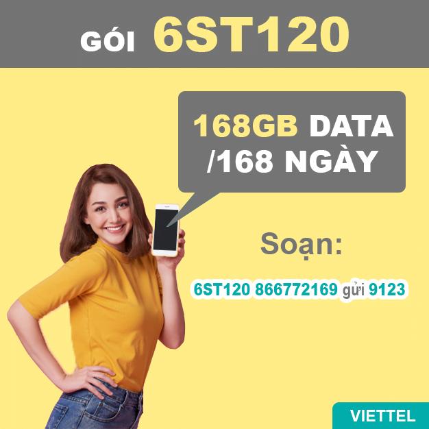 Đăng ký gói 6ST120 Viettel miễn phí 168GB Data trong 168 ngày