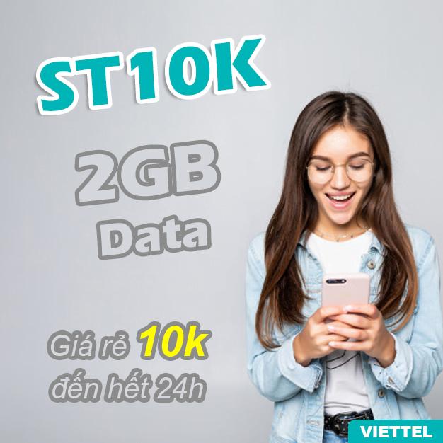 Gói ST10K Viettel có ngay 2GB đến hết 24h chỉ 10.000đ