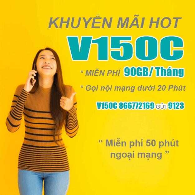Đăng ký gói V150C Viettel miễn phí 45GB & Gọi nội mạng dưới 20p