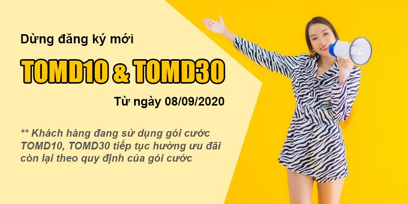Dừng đăng ký mới gói TOMD10, TOMD30 từ 08/09/2020