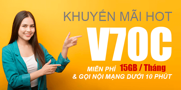 Gói V70C Viettel miễn phí 15GB & gọi nội mạng dưới 10 phút