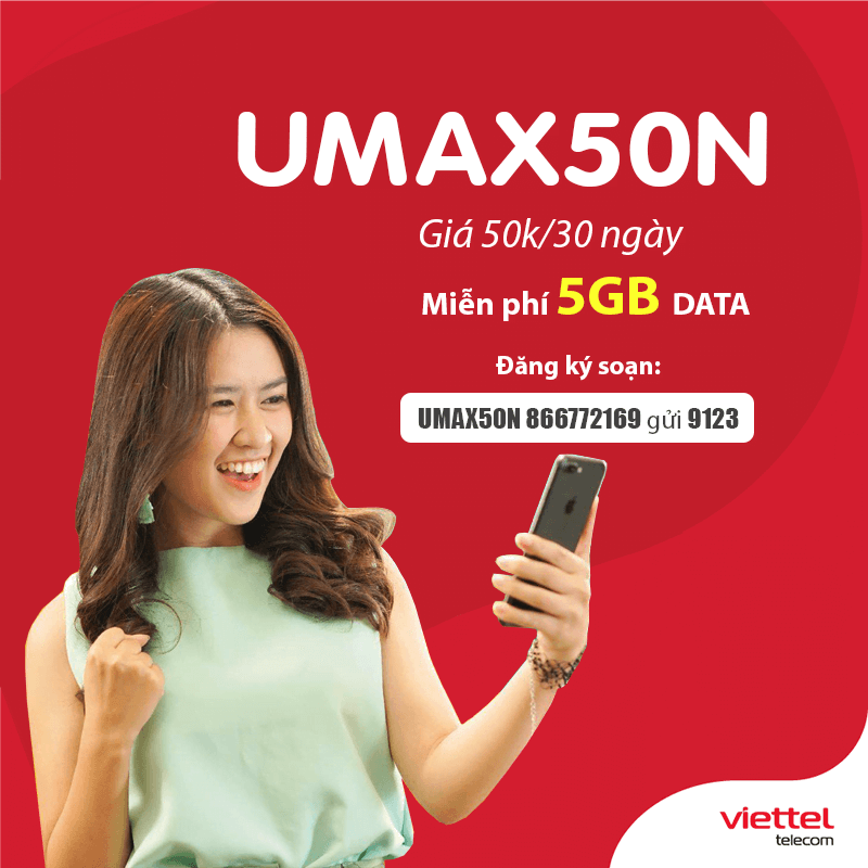 Đăng Ký Gói Umax50N Viettel Có 5GB Data trọn gói giá 50k/Tháng