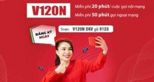 Đăng Ký Gói V120N Viettel Miễn Phí 120GB & Gọi Nội Mạng Thả Ga